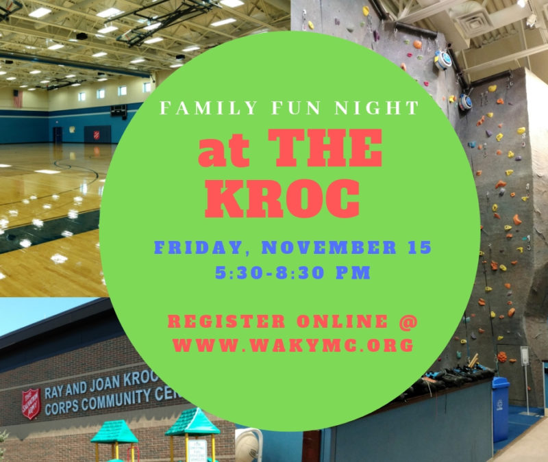 Family Fun Night at the Kroc coming November 15